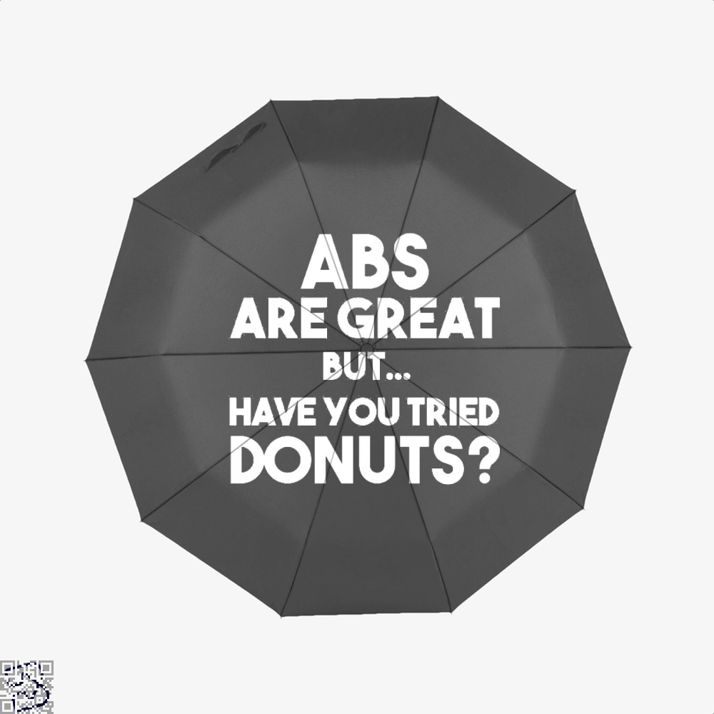 Unisex Abs Are Great But Have You Tried Donuts Graphic Doughnuts Umbrella - Black - Productgenapi