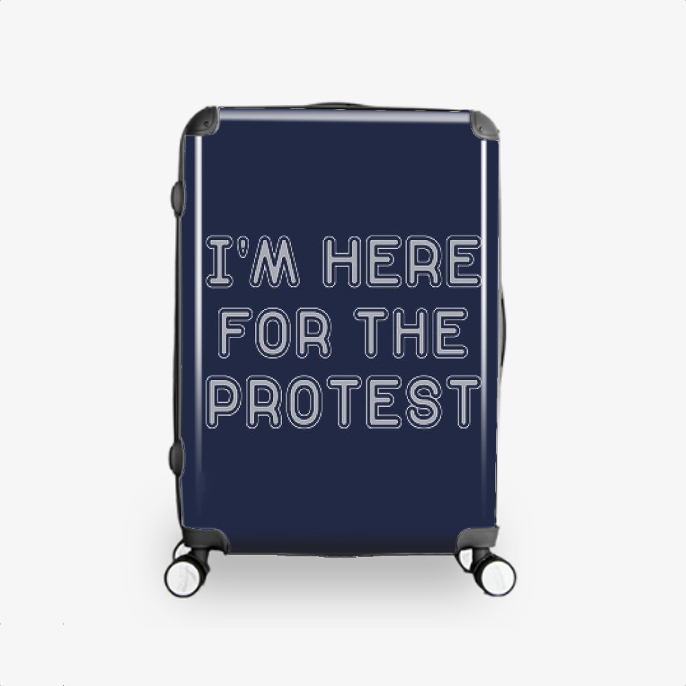 I'm Here For The Protest, Droll Hardside Luggage