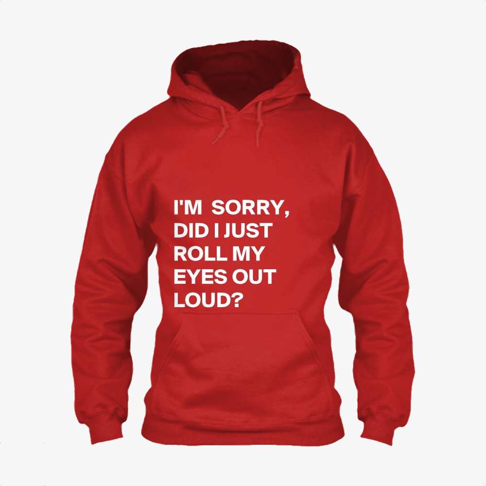 Did I Just Roll My Eyes Out, Epigrammatic Classic Hoodie