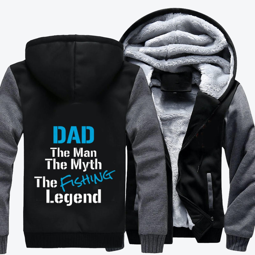 Fishing Dad The Man The Myth The Legend, Fishing Fleece Jacket