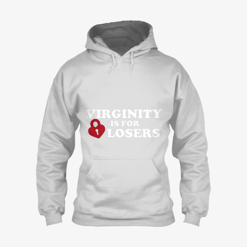 Virginity Is For Losers, Sex Classic Hoodie