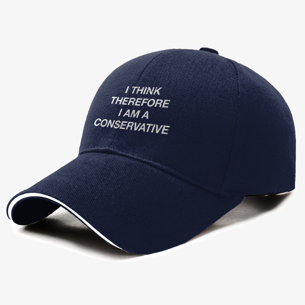 Funny Political I Think Therefore I Am Conservative Republican, Conservative Baseball Cap