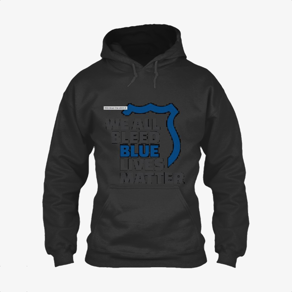 Blue Lives Matter We All Bleed Blue, Droll Classic Hoodie