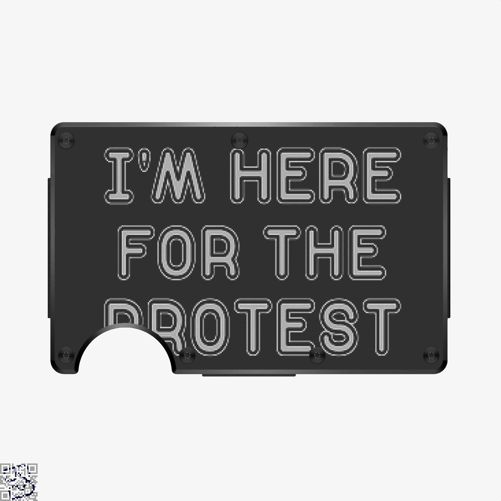 I'm Here For The Protest, Droll Aluminum Wallet