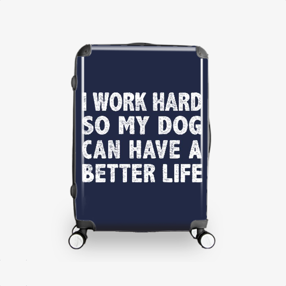 I Work Hard So My God Can Have A Better Life, Dark Humor Hardside Luggage