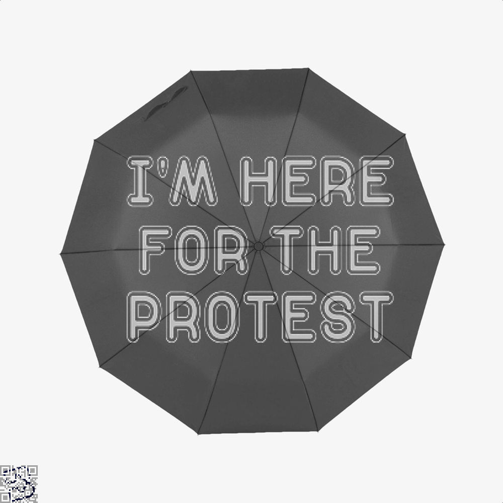 I'm Here For The Protest, Droll Classic Umbrella