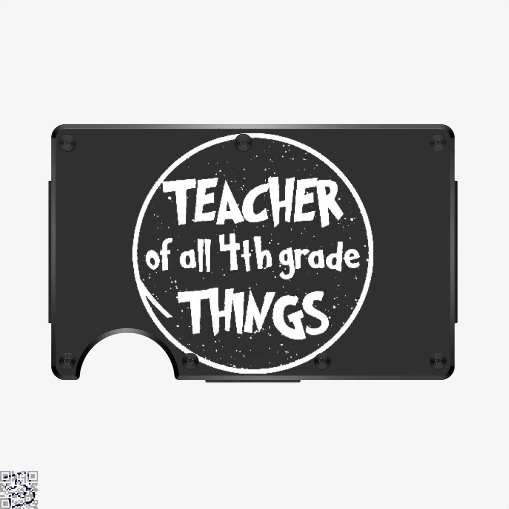 Teacher Of All 4th Grade Things, Deadpan Aluminum Wallet