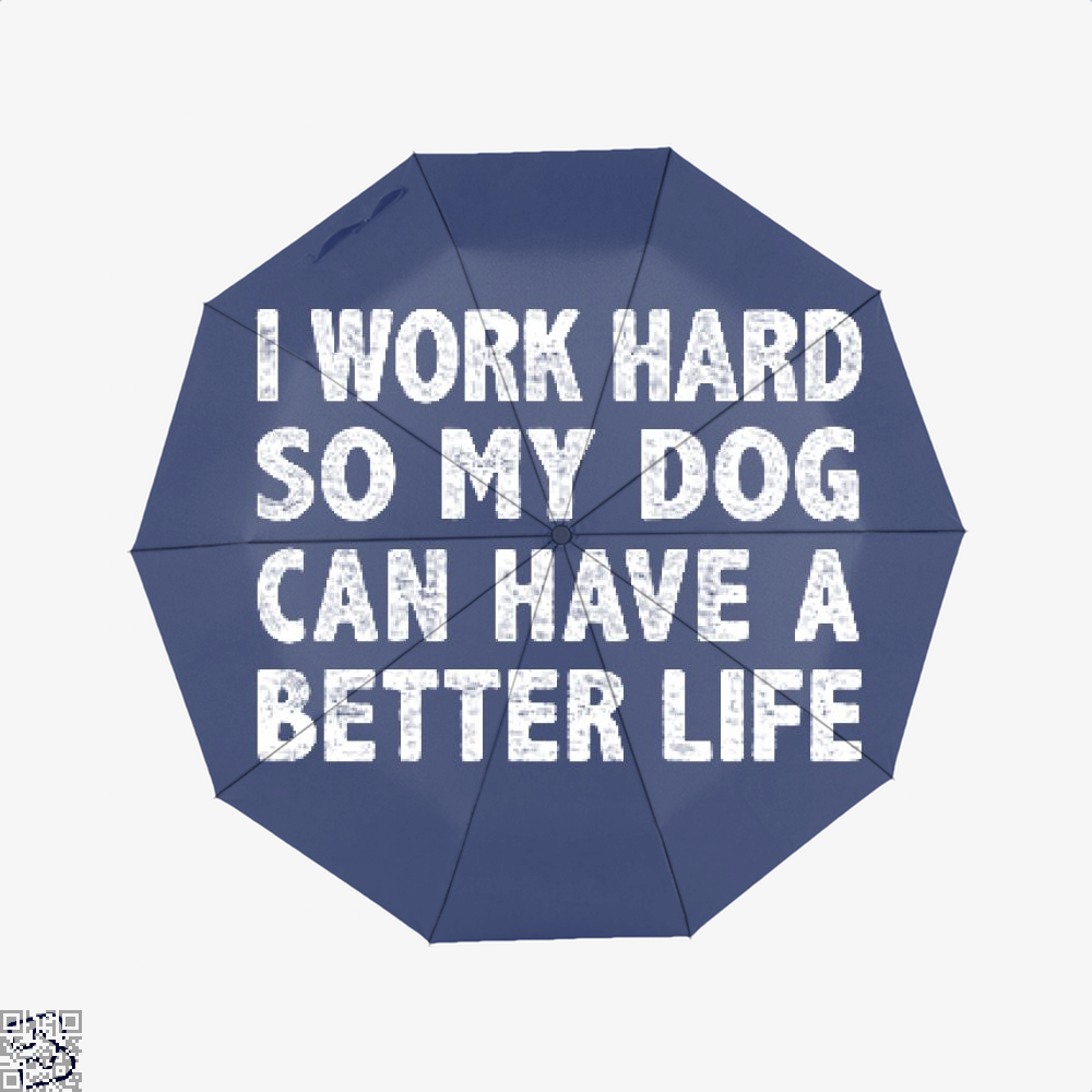 I Work Hard So My God Can Have A Better Life, Dark Humor Classic Umbrella