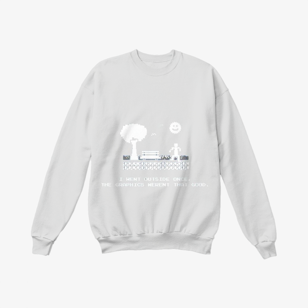 I Went Outside Once, The Graphics Weren't That Good, Juvenile Crewneck Sweatshirt