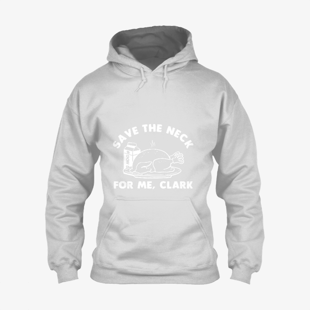 Save The Neck For Me Clark, Droll Classic Hoodie