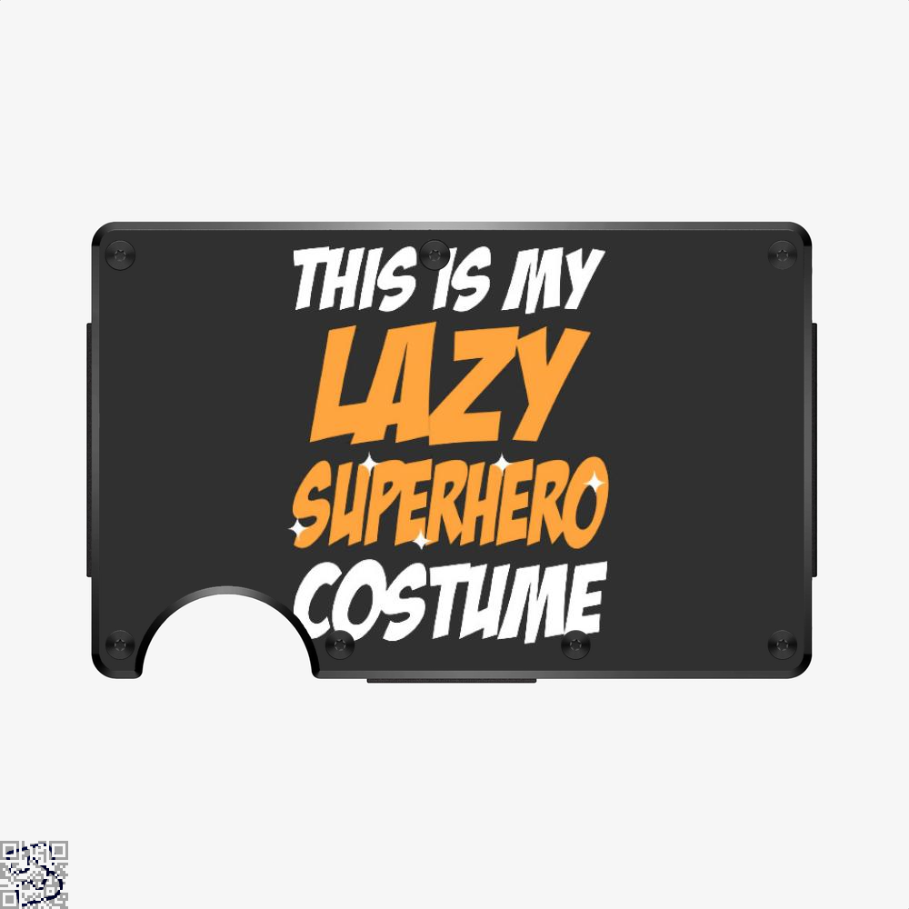 This Is My Lazy Superhero Costume, Halloween Aluminum Wallet