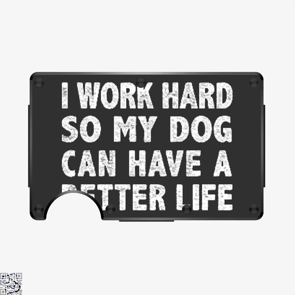 I Work Hard So My God Can Have A Better Life, Dark Humor Aluminum Wallet