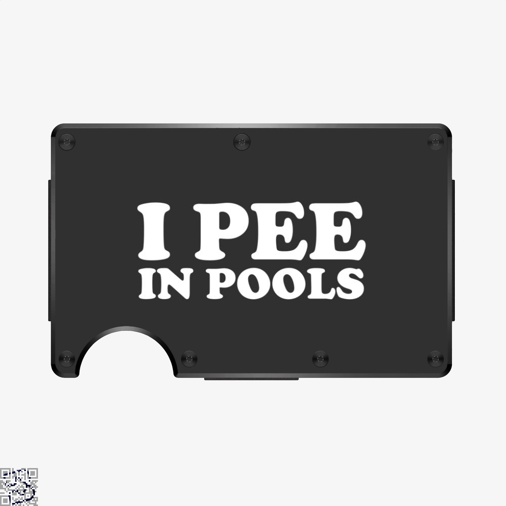 I Pee In Pools, Anecdotal Aluminum Wallet