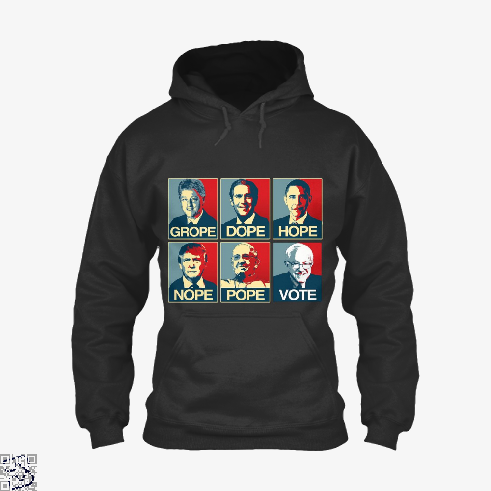 Vote Bernie Sanders Grope Dope Hope Nope Pope Parodic Hoodie - Black / X-Small - Productgenjpg