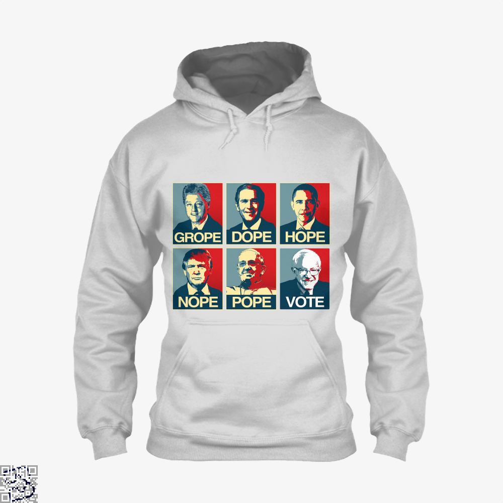 Vote Bernie Sanders Grope Dope Hope Nope Pope Parodic Hoodie - White / X-Small - Productgenjpg