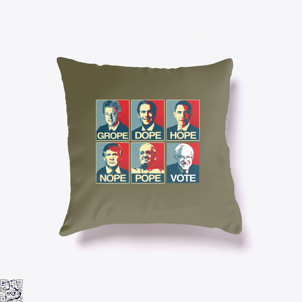 Vote Bernie Sanders Grope Dope Hope Nope Pope Parodic Throw Pillow Cover - Brown / 16 X - Productgenjpg