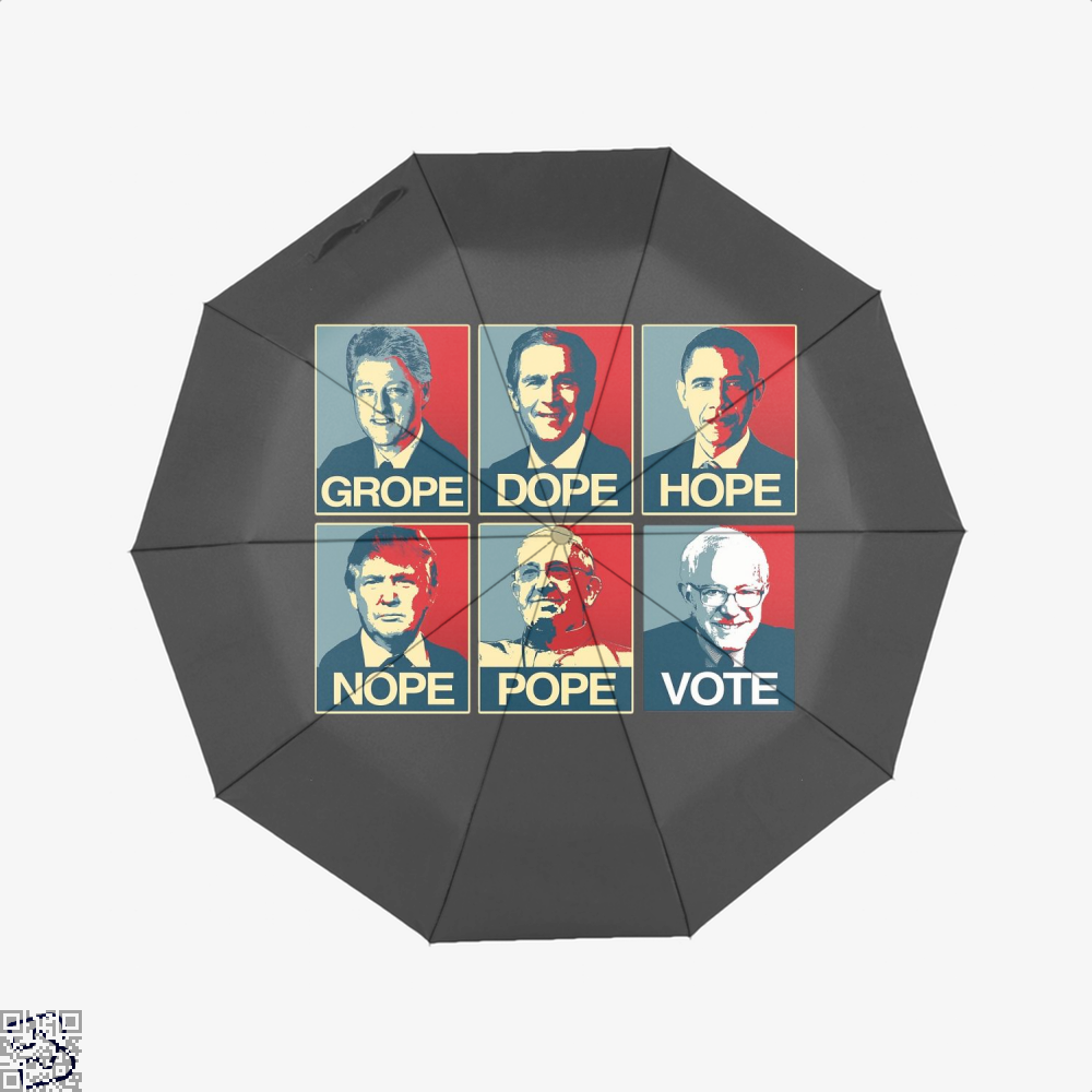 Vote Bernie Sanders Grope Dope Hope Nope Pope Parodic Umbrella - Productgenjpg