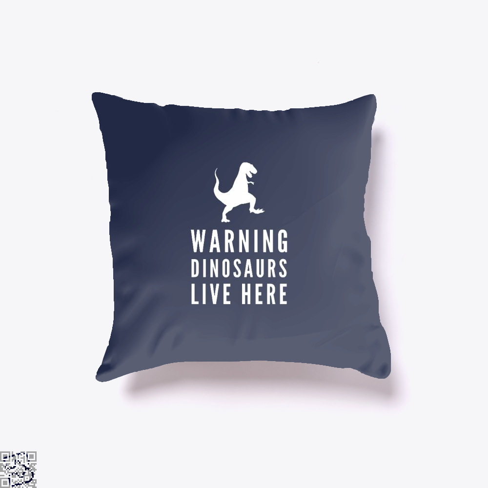 Warning Dinosaurs Live Here Jurassic World Throw Pillow Cover - Blue / 16 X - Productgenapi
