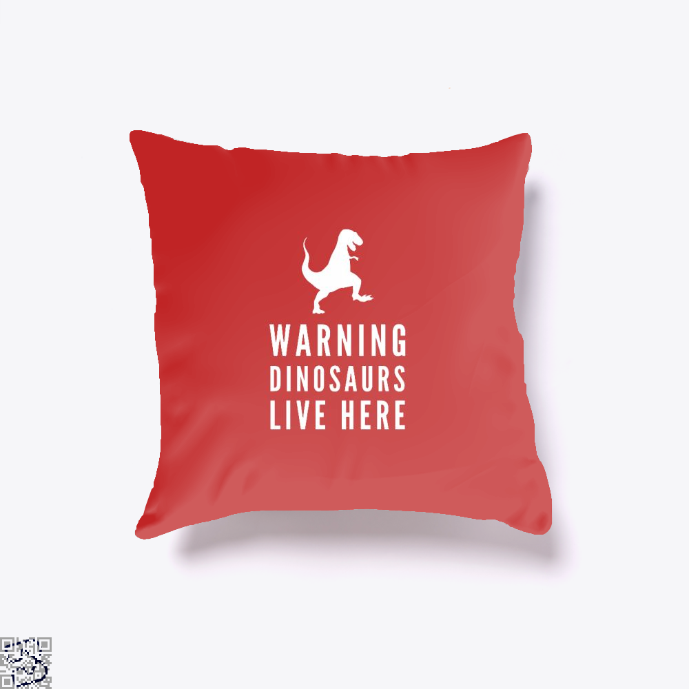 Warning Dinosaurs Live Here Jurassic World Throw Pillow Cover - Red / 16 X - Productgenapi