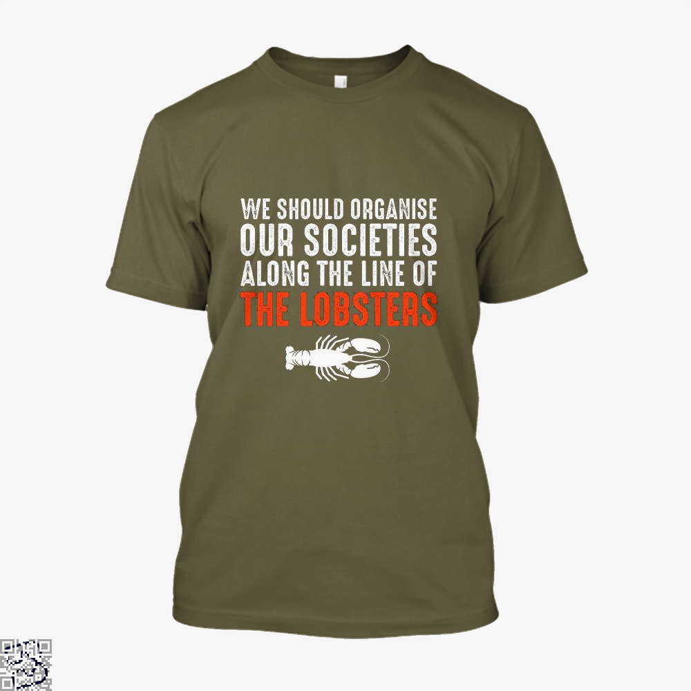 We Should Organise Our Societies Along The Line Of Lobsters Jordan Peterson Shirt - Men / Brown / X-Small - Productgenapi