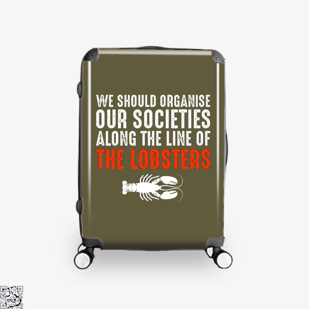 We Should Organise Our Societies Along The Line Of Lobsters Jordan Peterson Suitcase - Brown / 16 - Productgenapi