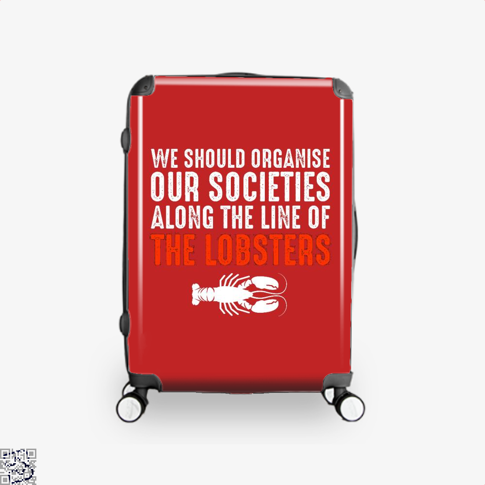 We Should Organise Our Societies Along The Line Of Lobsters Jordan Peterson Suitcase - Red / 16 - Productgenapi