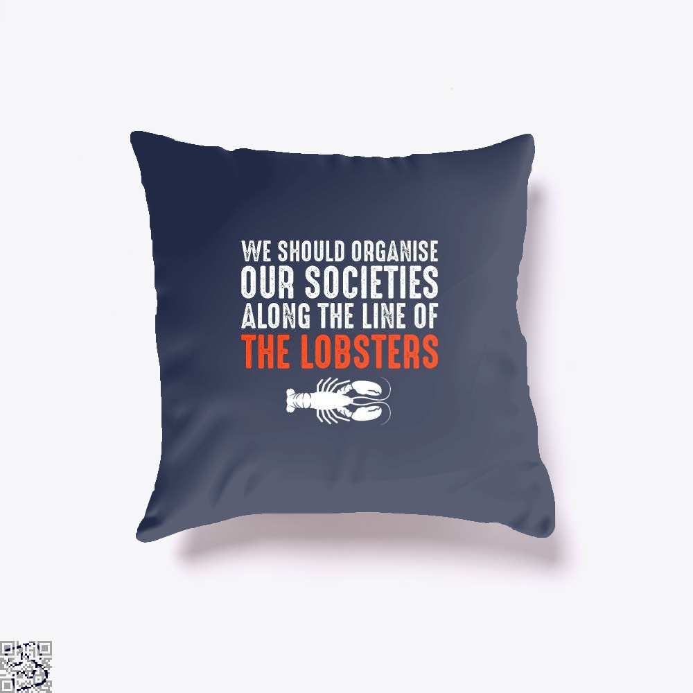 We Should Organise Our Societies Along The Line Of Lobsters Jordan Peterson Throw Pillow Cover - Brown / 16 X - Productgenapi