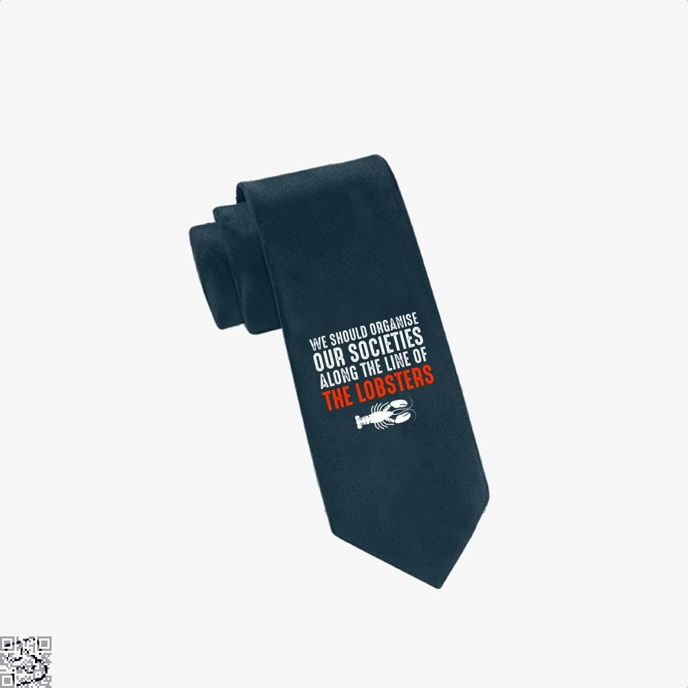 We Should Organise Our Societies Along The Line Of Lobsters Jordan Peterson Tie - Navy - Productgenapi