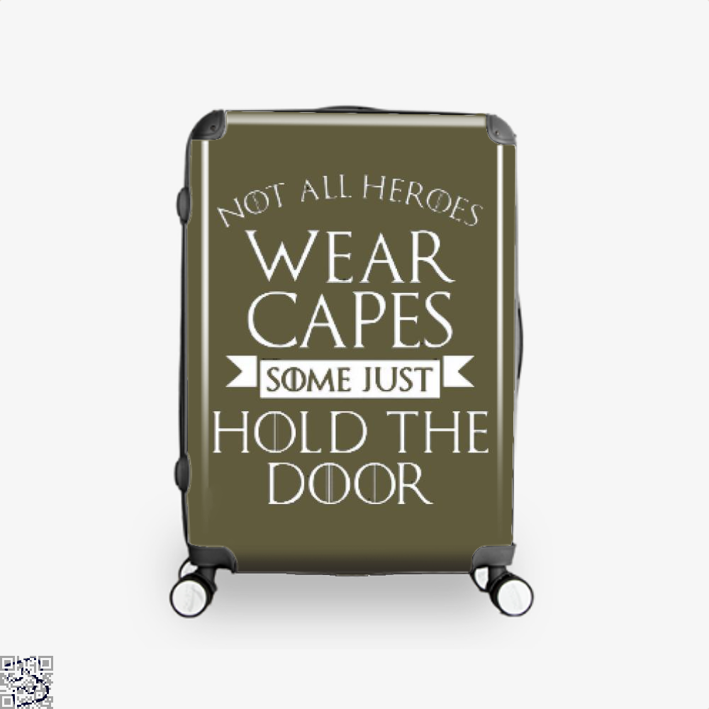 Wear Capes Some Just Hold The Door Game Of Thrones Suitcase - Brown / 16 - Productgenjpg