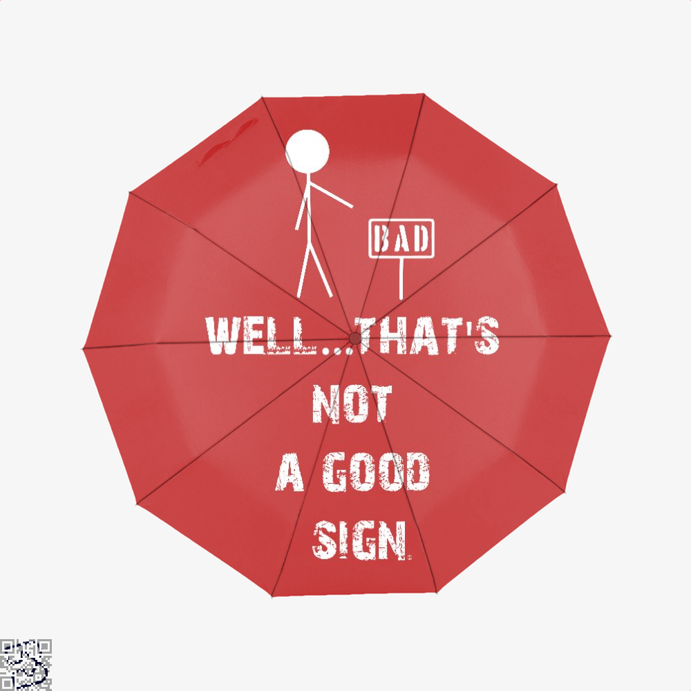 Well... Thats Not A Good Sign Epigrammatic Umbrella - Red - Productgenjpg