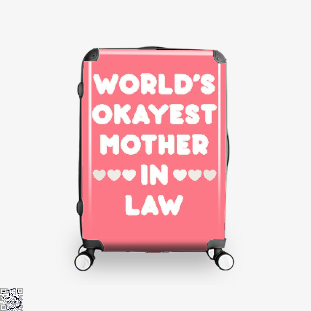 Worlds Okayest Mother In Law Mothers Day Suitcase - Pink / 16 - Productgenjpg