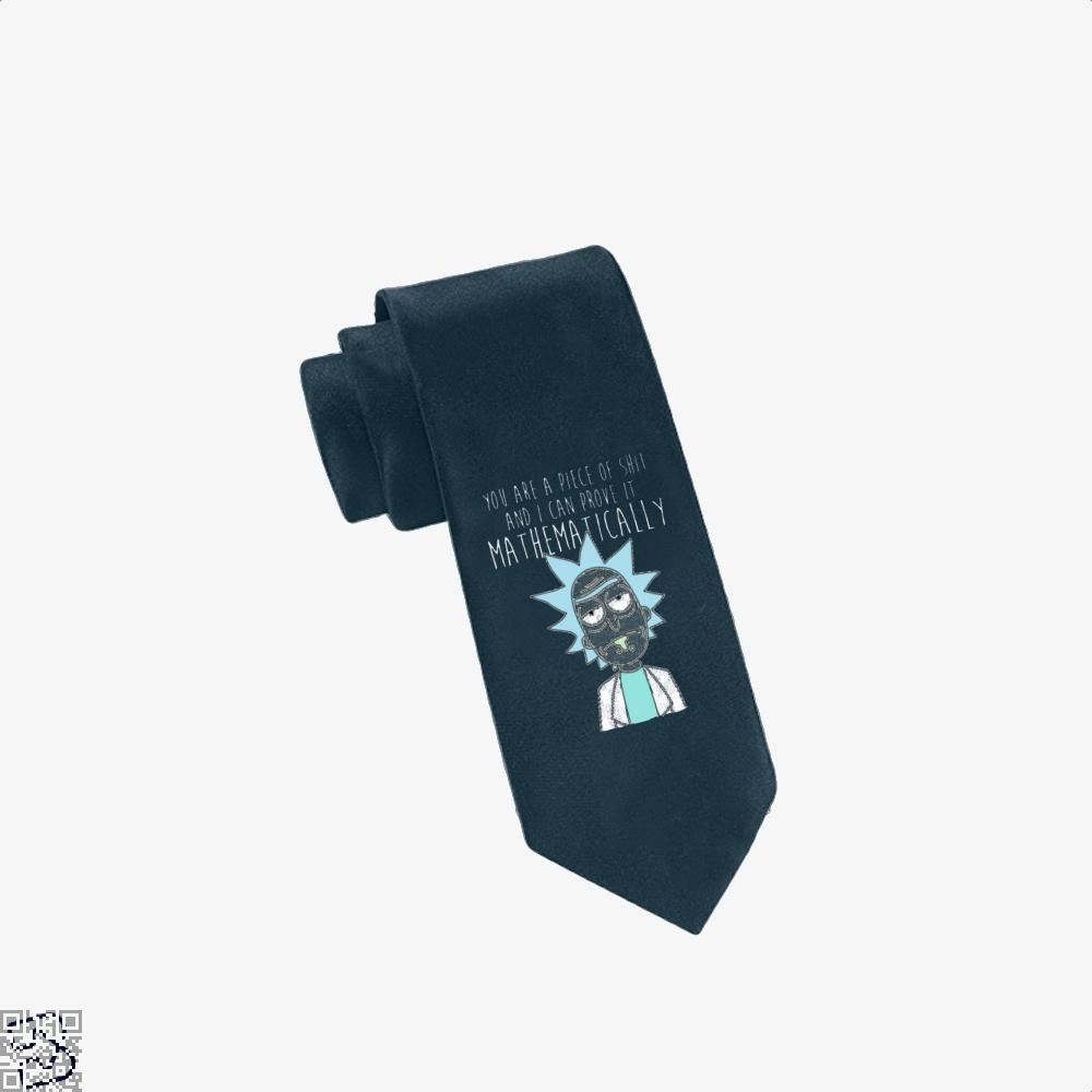 You Are A Piece Of Shit And I Can Prove It Mathematically Rick Morty Tie - Navy - Productgenapi