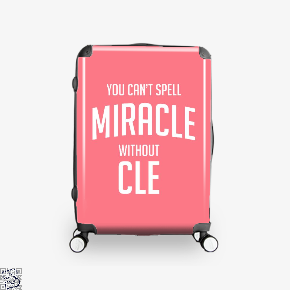 You Cant Spell Miracle Without Cle Cavs Suitcase - Pink / 16 - Productgenapi