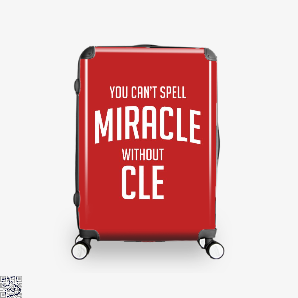 You Cant Spell Miracle Without Cle Cavs Suitcase - Red / 16 - Productgenapi