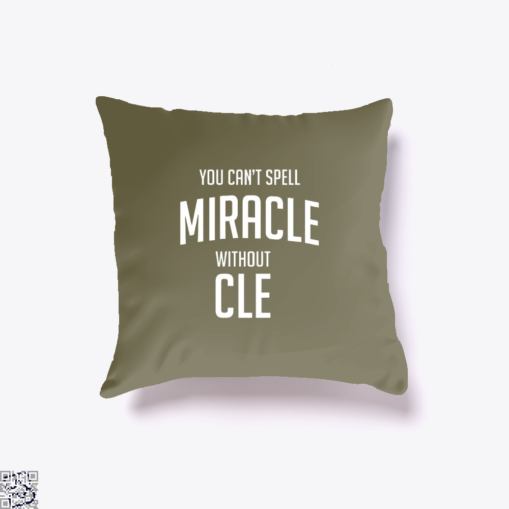 You Cant Spell Miracle Without Cle Cavs Throw Pillow Cover - Brown / 16 X - Productgenapi
