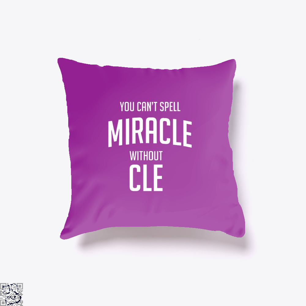 You Cant Spell Miracle Without Cle Cavs Throw Pillow Cover - Purple / 16 X - Productgenapi