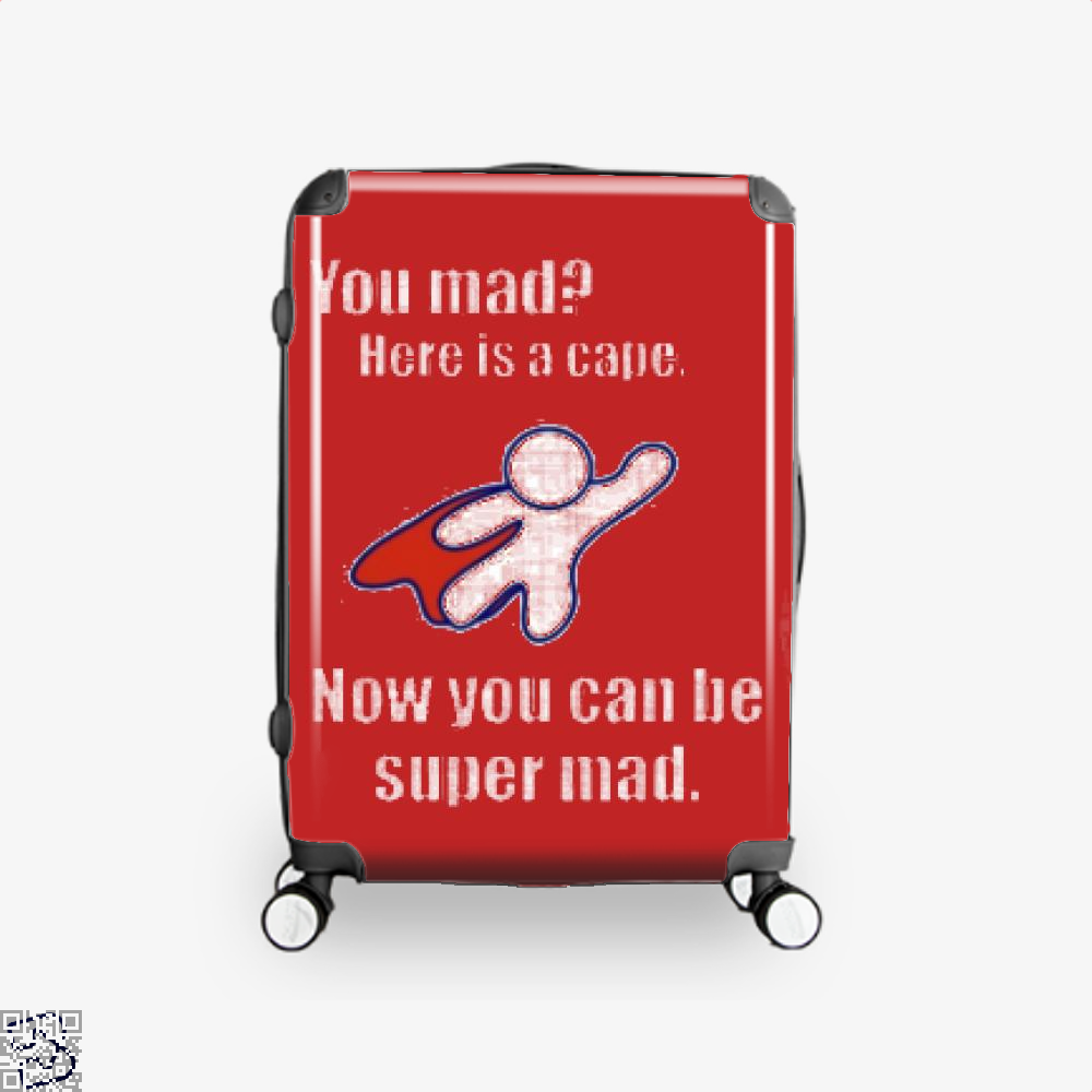 You Mad Here Is A Cape Epigrammatic Suitcase - Red / 16 - Productgenjpg