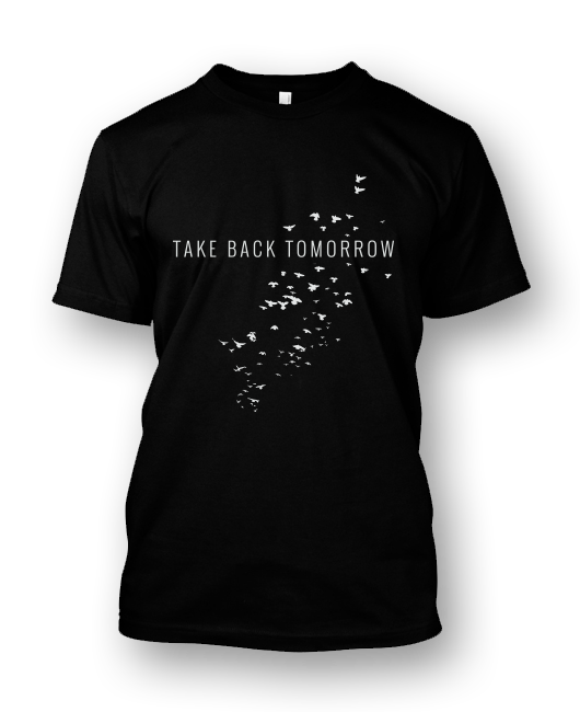 Take Back Tomorrow Tee - The Future is Yours