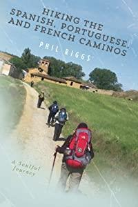 Hiking the Spanish, Portuguese, and French Caminos