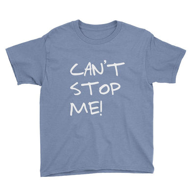 Can't Stop Me Youth T-Shirt