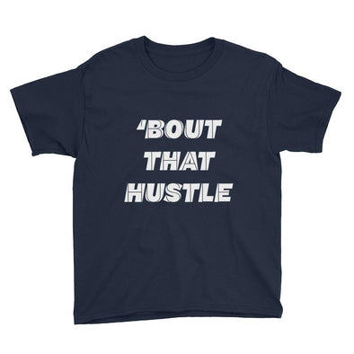 About That Hustle Youth T-Shirt