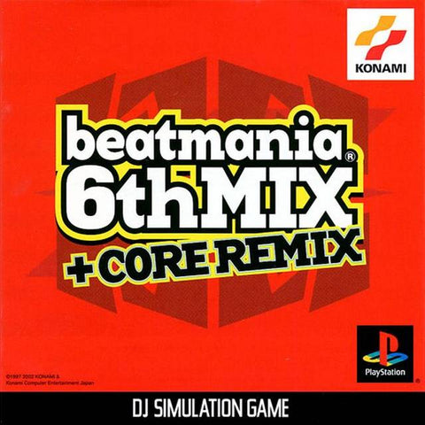 BeatMania 6th Mix + Core Remix - PlayStation (Japan)