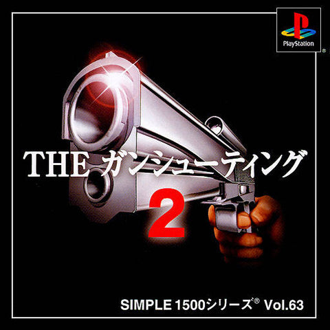 Simple 1500 Series Vol. 63: The Gun Shooting 2 - PlayStation (Japan)