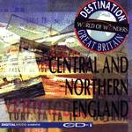 Destination Great Britain: Central & Northern England - CD-I