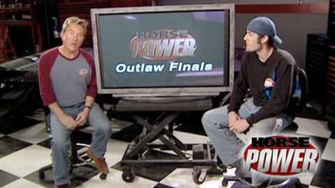 "HorsePower DVD (2007) Episode 01 - ""The HorsePower Outlaw Nationals"""