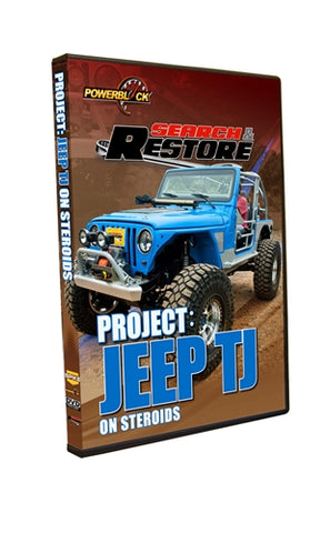 "Search & Restore - Project ""Jeep TJ"" on Steroids"