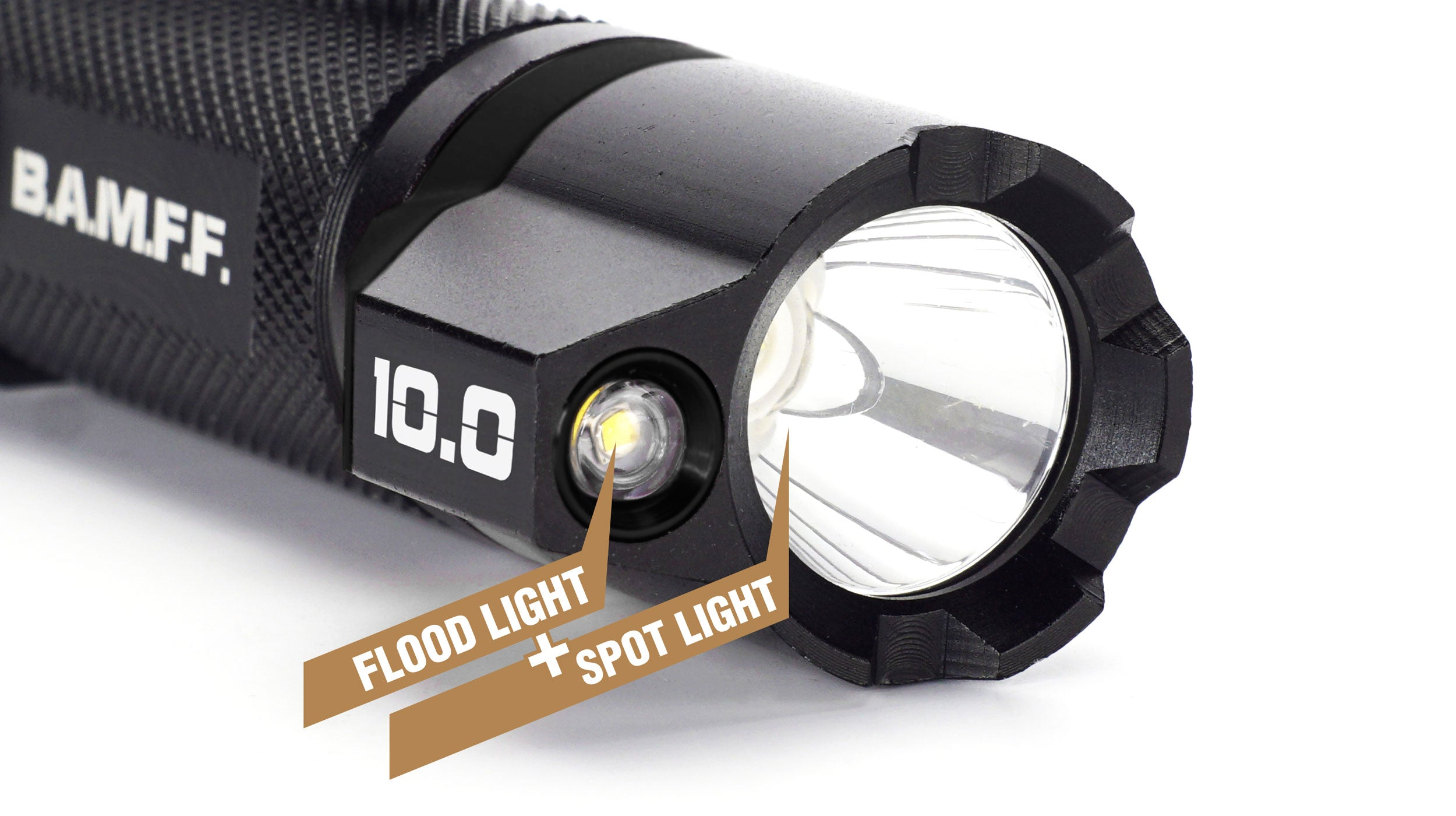 B.A.M.F.F. 10.0 Flashlight Spot Light with Flood Light