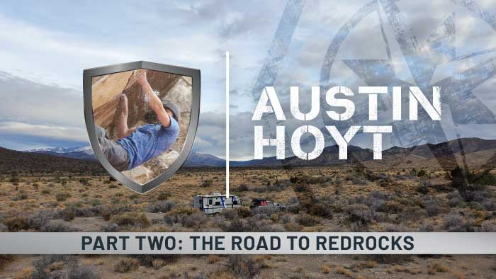 Austin Hoyt: The Road to Red Rocks | Part Two