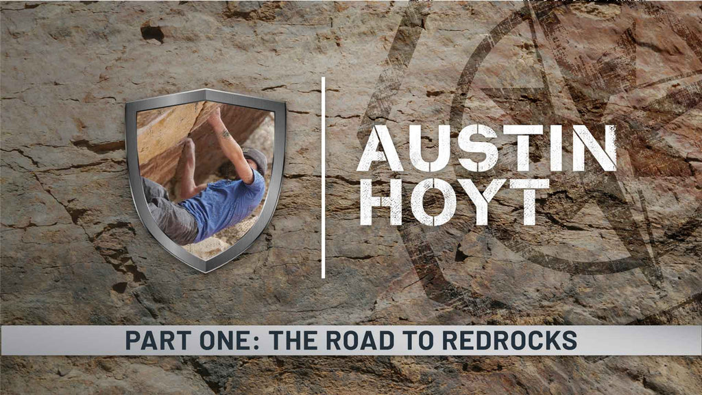 Rock texture background with a photo of a rock climber embedded in the Ranger Ready logo shield and a compass in the background. Austin Hoyt Part One: The Road to Red Rocks text overlay.
