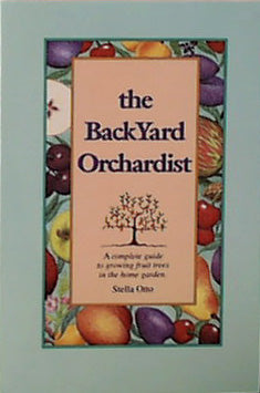 The Backyard Orchardist, by Otto